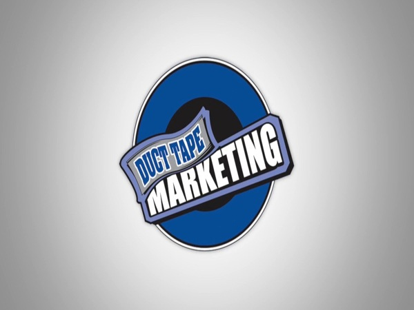 Duct Tape Marketing. Fix Your Marketing